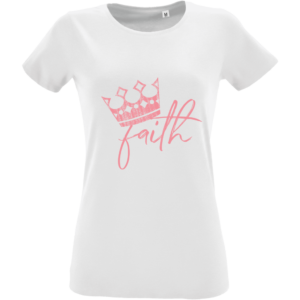 T-Shirt Faith Crown